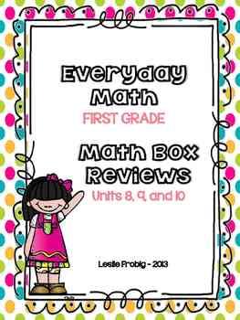 Everyday Math: First Grade Math Box Reviews (Units 8, 9, and 10)