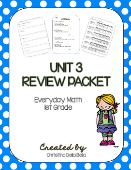 Everyday Math First Grade Unit 3 Review Packet