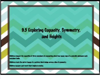 Everyday Math Grade 1 9.5: Exploring Capacity, Symmetry and Heights