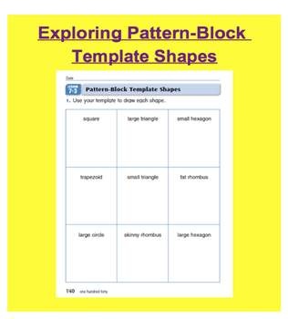 Everyday Math, Grade 1 – Lesson 7.3: Pattern-Block and Template Shapes
