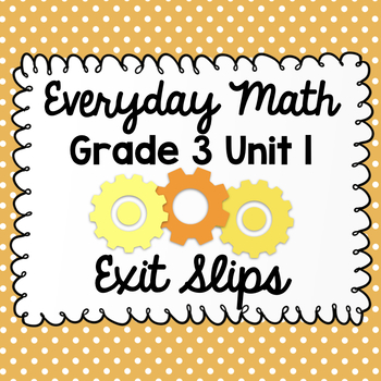 Everyday Math Grade 3 Unit 1 Exit Tickets