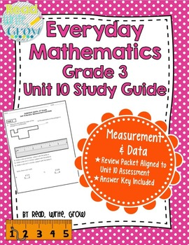 Everyday Math Grade 3 Unit 10 Review/Study Guide {Measurem