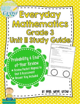Everyday Math Grade 3 Unit 11 Review/Study Guide {Probability & Review}