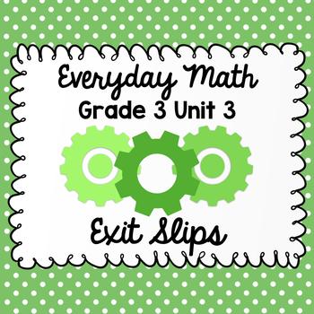 Everyday Math Grade 3 Unit 3 Exit Tickets
