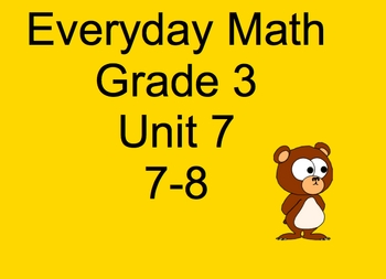 Everyday Math, Grade 3, Unit 7, Lesson 8