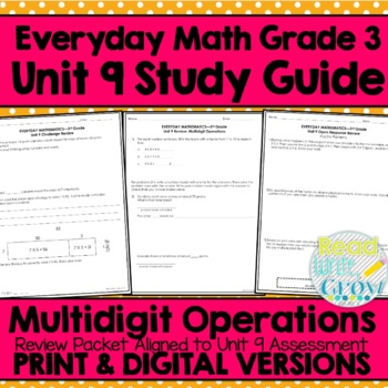 Everyday Math Grade 3 Unit 9 Review/Study Guide {Multidigi
