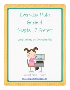 Everyday Math - Grade 4 - Pretest Chapter 2