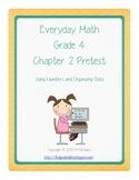Everyday Math (EM3) - Grade 4 - Pretest Chapter 2