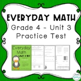 Everyday Math: Grade 4 Unit 3 Practice Test | Distance Learning