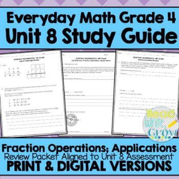 Everyday Math Grade 4 Unit 8 Review Fractions Operations