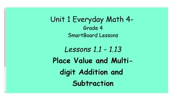 Everyday Math (version 4) Grade 4 SmartBoard- Unit 1 Place Value and ...