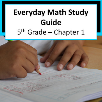 *Free* Everyday Math Grade 5 Chapter 1 Study Guide