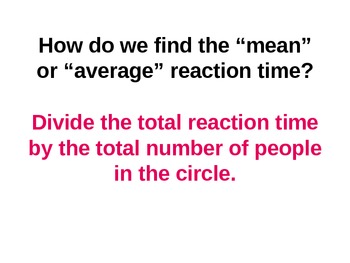 Everyday Math Grade 5 Lesson 2.5 (Part 1) - Estimating Your Reaction Time