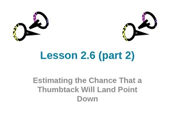 Everyday Math Grade 5 Lesson 2.6 (Part 2) - Estimating the Chance