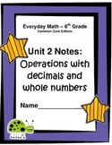 Everyday Math - Grade 6 Common Core - Unit 2 Notes and Stu