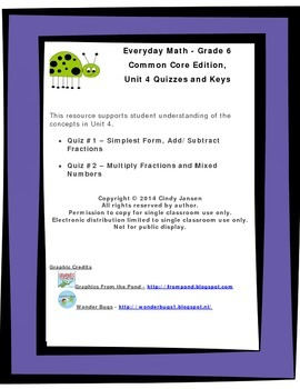 Everyday Math - Grade 6 Common Core - Unit 4 Quizzes and Keys