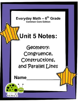 Everyday Math - Grade 6 Common Core - Unit 5 Notes and Study Guide