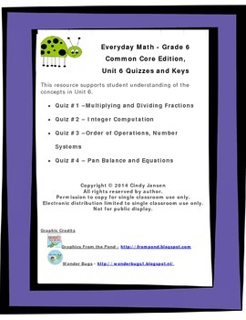 Everyday Math - Grade 6 Common Core - Unit 6 Quizzes and Keys