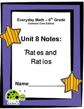 Everyday Math - Grade 6 Common Core - Unit 8 Notes and Study Guide