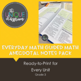Everyday Math Guided Math Anecdotal Notes Pack