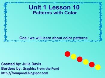 Everyday Math Kindergarten 1.10 Patterns with Color