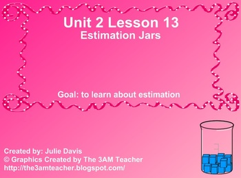 Everyday Math Kindergarten 2.13 Estimation Jars