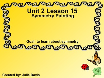 Everyday Math Kindergarten 2.15 Symmetry Painting