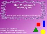 Everyday Math Kindergarten 2.2 Shapes by Feel