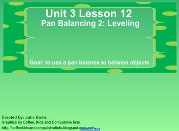 Everyday Math Kindergarten 3.12 Pan Balance 2 Leveling