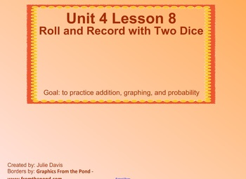 Everyday Math Kindergarten 4.8 Roll and Record with Two Dice