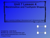 Everyday Math Kindergarten 7.4 Marshmallow and Toothpick Shapes