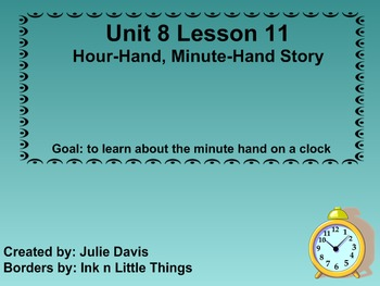 Everyday Math Kindergarten 8.11 Hour Hand Minute Hand Story