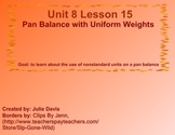 Everyday Math Kindergarten 8.15 Pan Balance with Uniform Weights