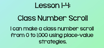 Everyday Math Lesson 1-4: Class Number Scroll