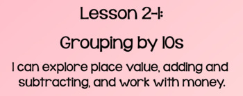 Everyday Math Lesson 2-1: Grouping By 10s