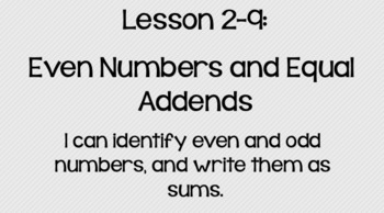 Everyday Math Lesson 2-9: Even Numbers and Equal Addends