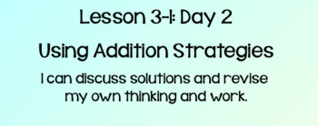 Everyday Math Lesson 3-1 Using Addition Strategies Day 2