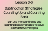 Everyday Math Lesson 3-5: Subtraction Strategies- Counting
