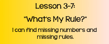 """Everyday Math Lesson 3-7: """"What's My Rule?"""""""