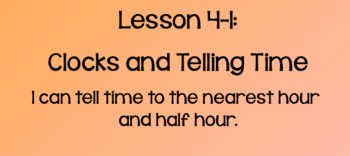 Everyday Math Lesson 4-1: Clocks and Telling Time