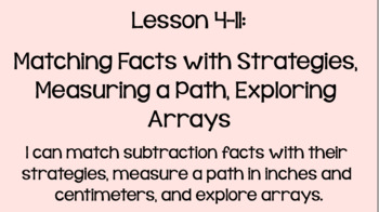 Everyday Math Lesson 4-11: Matching Facts, Measuring a Path, Exploring Arrays