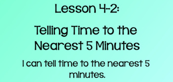 Everyday Math Lesson 4-2: Telling Time to the Nearest 5 Minutes