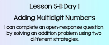 Everyday Math Lesson 5-11: Adding Multidigit Numbers Day 1