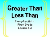 Everyday Math: Lesson 5.3  (Greater Than, Less Than)
