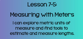 Everyday Math Lesson 7-5: Measuring with Meters