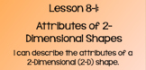 Everyday Math Lesson 8-1: Attributes of 2-Dimensional Shapes