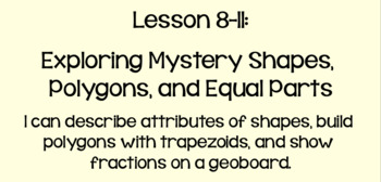 Everyday Math Lesson 8-11: Exploring Mystery Shapes, Polygons, and Equal Parts