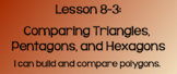 Everyday Math Lesson 8-3: Comparing Triangles, Pentagons,