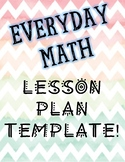 Everyday Math Lesson Plan Template