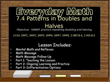 Everyday Math Power Point Lesson Unit: 7 Lesson:4 Second Grade